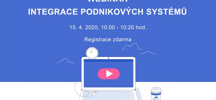 Pozvánka na webinář: Integrace podnikových systémů, 15. 4. 2020