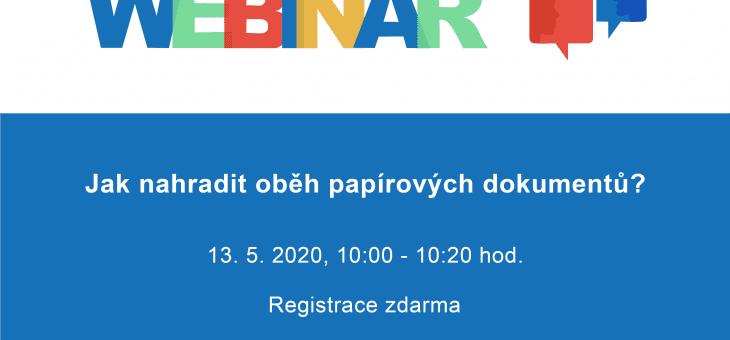 Pozvánka na webinář: Jak nahradit oběh papírových dokumentů? 13. 5. 2020