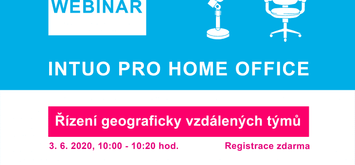 Pozvánka na webinář: INTUO pro home office: řízení geograficky vzdálených týmů, 3. 6. 2020